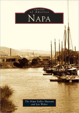 Napa, California (Images of America Series)