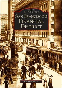 San Francisco's Financial District (Images of America Series)