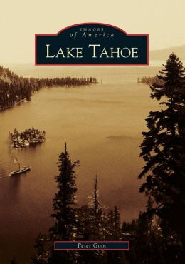 Lake Tahoe, California (Images of America Series)