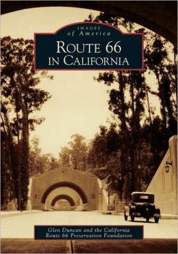 Route 66 in California (Images of America Series)