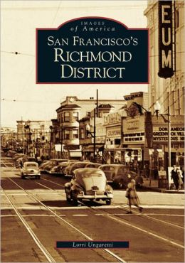 San Francisco's Richmond District (Images of America Series)