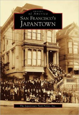 San Francisco's Japantown (Images of America Series)