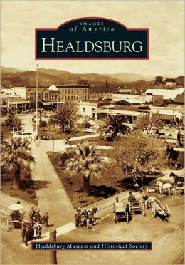Healdsburg (Images of America Series)