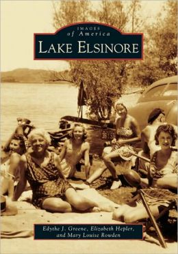 Lake Elsinore (Images of America Series)