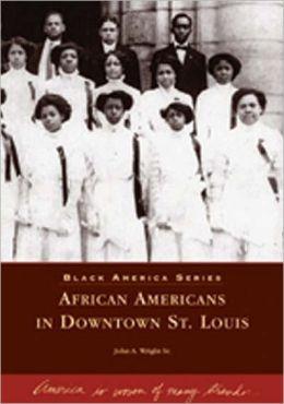 African Americans in St. Louis, Missouri (Black America Series)