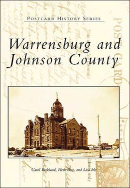 Warrensburg and Johnson County, Missouri (Postcard History Series)
