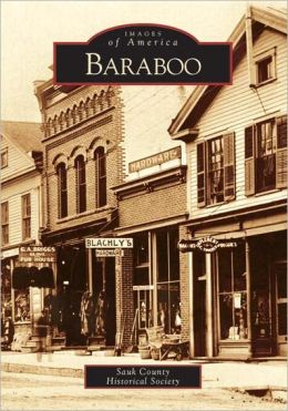 Baraboo, Wisconsin (Images of America Series)
