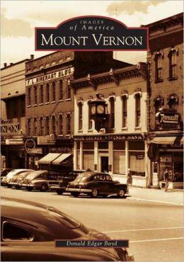 Mount Vernon, Ohio (Images of America Series)