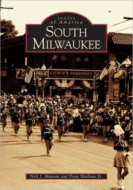 South Milwaukee, Wisconsin (Images of America Series)