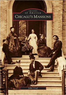 Chicago's Mansions, Illinois (Images of America Series)