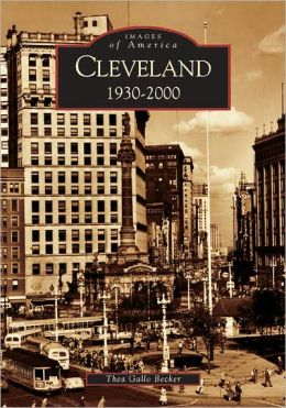 Cleveland, Ohio 1930-2000 (Images of America Series)