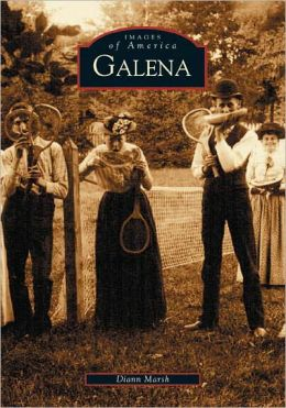 Galena, Illinois (Images of America Series)
