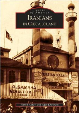 Iranians in Chicagoland, Illinois (Images of America Series)