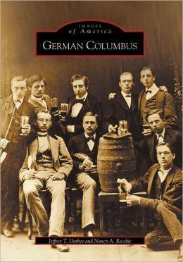 German Columbus, Ohio (Images of America Series)