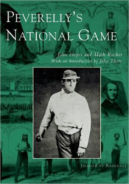Peverelly's National Game (Images of Baseball)