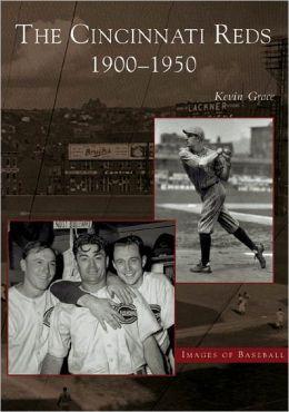 Cincinnati Reds, Ohio (Images of Baseball Series)