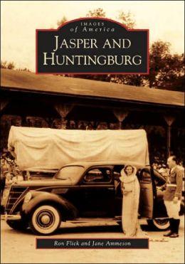 Jasper and Huntingburg, Indiana (Images of America Series)