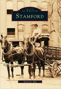 Stamford (Images of America Series)