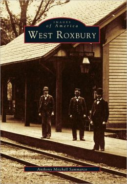 West Roxbury (Images of America Series)