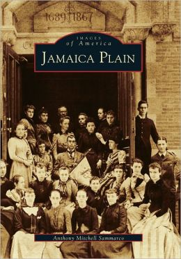 Jamaica Plain (Images of America Series)