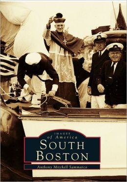 South Boston (Images of America Series)