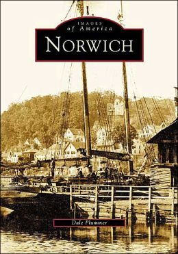 Norwich (Images of America Series)
