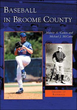Baseball in Broome County, New York (Images of Baseball Series)