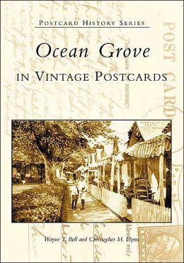 Ocean Grove in Vintage Postcards (Postcard History Series)