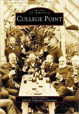 College Point, New York (Images of America Series)
