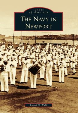 Navy in Newport (Images of America Series)