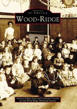 Wood-Ridge, New Jersey (Images of America Series)