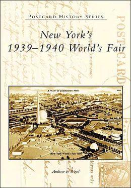 New York's 1939-1940 World's Fair (Postcard History Series)