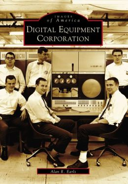 Digital Equipment Corporation, Massachusetts (Images of America Series)