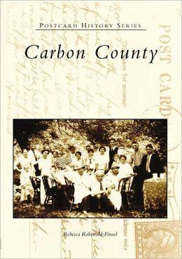 Carbon County, Pennsylvania (Postcard History Series)