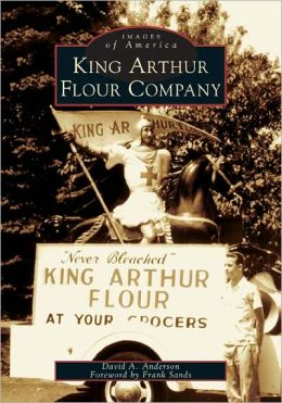 King Arthur Flour Company (Images of America Series)
