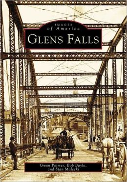 Glens Falls, New York (Images of America Series)
