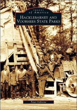 Hacklebarney and Voorhees State Parks, New Jersey (Images of America Series)