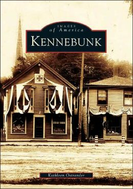 Kennebunk (Images of America Series)