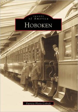 Hoboken, New Jersey (Images of America Series)