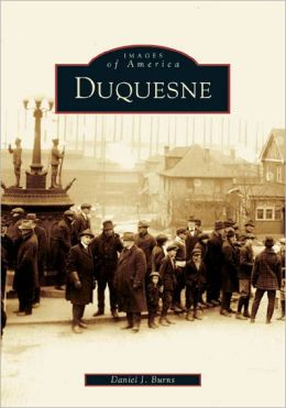 Duquesne, Pennsylvania (Images of America Series)