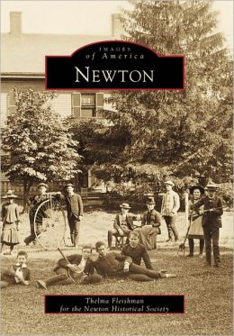 Newton, Massachusetts (Images of America Series)
