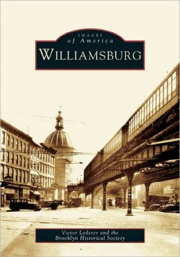 Williamsburg (Images of America Series)