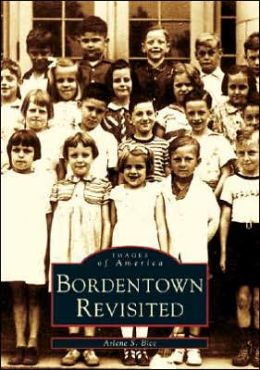 Bordentown Revisited, New Jersey (Images of America Series)