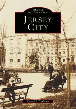 Jersey City , New Jersey Volume I (Images of America Series)
