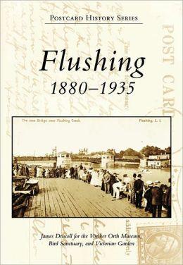 Flushing, New York: 1880-1935 (Postcard History Series)