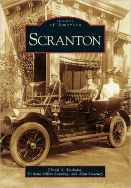 Scranton, Pennsylvania (Images of America Series)