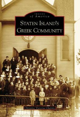 Staten Island's Greek Community, New York (Images of America Series)