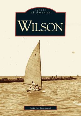 Wilson, New York (Images of America Series)