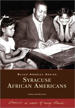 Syracuse, New York African Americans (Black America Series)