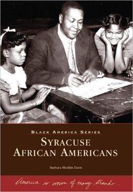 Syracuse, New York African Americans (Black America Series)